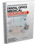 Dental Office Medical Emergencies